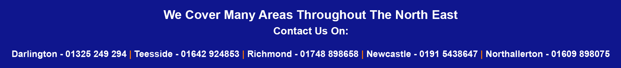 We have numerous branches which can be contacted via the telephone numbers from the contact us page!